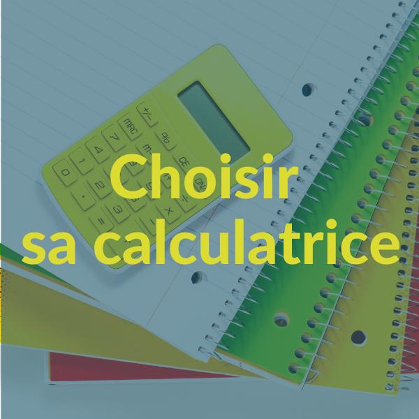choisir sa calculatrice